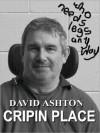 Cripin Place - David Ashton, Bev Robitaille, Philna Victor, Christina Treneary