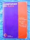 Three Plays: A Phoenix Too Frequent / Thor, With Angels / The Lady's Not for Burning - Christopher Fry