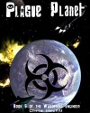 Plague Planet - Chris Hechtl