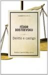 Delitto e castigo - Fyodor Dostoyevsky, Matteo Grati