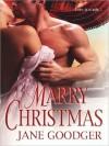 Marry Christmas (Zebra Historical Romance) - Jane Goodger