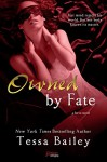 Owned By Fate (a Serve novel) (Entangled Brazen) - Tessa Bailey