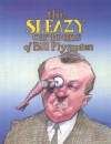 The Sleazy Cartoons of Bill Plympton - Bill Plympton