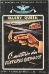 O Mistério dos Fósforos Queimados (Vampiro, #2) - Ellery Queen, Cândido Costa Pinto