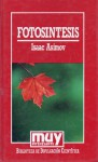 Fotosintesis/Photosynthesis - Isaac Asimov