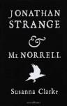 Jonathan Strange & Mr Norrell - Susanna Clarke, Sandra van de Ven, Susan Swaan, Xavier Bot