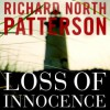 Loss of Innocence (Audiocd) - Richard North Patterson, To Be Announced