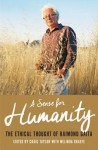 A Sense for Humanity: The Ethical Thought of Raimond Gaita - Craig Taylor