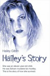 Hailey's Story - Hailey Giblin, Stephen Richards