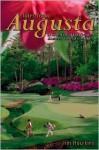 Tales from Augusta - Jim Hawkins