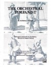 The Orchestral Timpanist: Techniques and Etudes for Developing the Art of Timpani Playing - Anthony J. Cirone