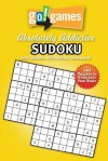 Go! Games Absolutely Addictive Sudoku - Terry Stickels, Anthony Immanuvel
