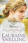 A Measure of Mercy - Lauraine Snelling
