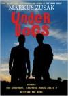Underdogs (Wolfe Brothers, #1-3) - Markus Zusak