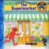 The Supermarket - Susan Hood, Maggie Swanson