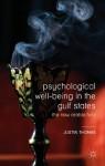Psychological Well-Being in the Gulf States: The New Arabia Felix - Justin Thomas