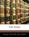 The Bard - Thomas Gray, John Talbot