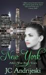New York: Early Years - J.C. Andrijeski