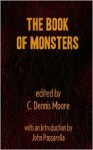 The Book of Monsters - C. Dennis Moore
