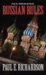 Russian Rules - Paul E. Richardson