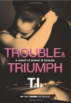 "Trouble & Triumph - Tip ""T.I."" Harris, David Ritz"