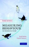 Measuring Behaviour: An Introductory Guide - Paul Martin, Patrick Bateson