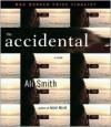 The Accidental - Ali Smith, Jeff Woodman, Simon Prebble, Heather O'Neil
