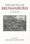 The Battle of Brunanburh: A Casebook - Michael Livingston