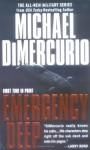 Emergency Deep - Michael DiMercurio