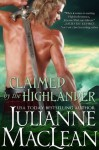 Claimed by the Highlander (The Highlander Series) - Julianne MacLean