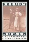Freud's Women - Lisa Appignanesi, John Forrester