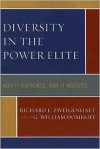 Diversity in the Power Elite: How It Happened, Why It Matters - Richard L. Zweigenhaft