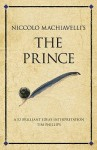 Niccolo Machiavelli's The Prince: A 52 brilliant ideas interpretation (Infinite Success Series) - Tim Phillips