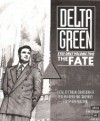 The Fate (Cthulhu: Delta Green Eyes Only, Vol. Two) - Dennis Detwiller, Shane Ivey