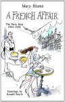 A French Affair: The Paris Beat, 1965-1998 - Mary Blume, Ronald Searle