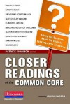 Closer Readings of the Common Core: Asking Big Questions about the English/Language Arts Standards - Patrick Shannon