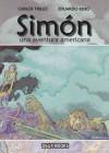 Simón, una aventura americana - Carlos Trillo, Eduardo Risso, Pablo J. Muñoz