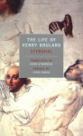 The Life of Henry Brulard - Stendhal, J. Stewart, B.C.J.G. Knight
