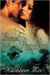 Beyond Paradise - Kathleen Mix
