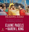 Reading Judas (6 Audio CDs) - Karen L. King, Elaine Pagels
