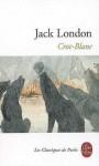 Croc-Blanc - Jack London