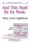 And This Shall Be for Music - Robert Louis Stevenson, Mary Lynn Lightfoot