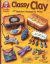 Classy Clay: with Rubber Stamps and Wire - Deborah Anderson, Deborah Anderson, Toni Belonogoff, Emi Fukushima, Korringa, McCrorey