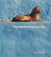 The Mediterranean Cat - Hans Silvester