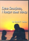 Dear Daughter, I Forgot Some Things [With 69-Page Booklet] - David F. Salter