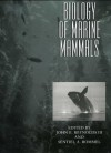 Biology of Marine Mammals - John E. Reynolds