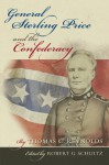 General Sterling Price and the Confederacy - Thomas C. Reynolds, Robert Schultz, Robert G. Schultz