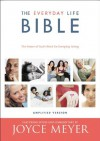 The Everyday Life Bible: The Power of God's Word for Everyday Living - Joyce Meyer