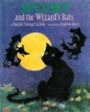Spooky and the Wizard's Bats - Natalie Savage Carlson, Andrew Glass