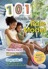 101 Ways to Be a Great Role Model - Charlotte Guillain